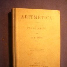Libros antiguos: BRUÑO: - ARITMETICA. CURSO MEDIO - (BARCELONA, S.A.). Lote 182754148