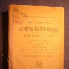 Libros antiguos: UNA RELIGIOSA DE JESUS-MARIA: - SEGUNDO AÑO DE ARITMETICA PRACTICO-RAZONADA - (VALENCIA, 1908). Lote 182756861
