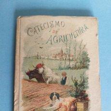 Libros antiguos: CATECISMO DE AGRICULTURA, SATURNINO CALLEJA 1893. Lote 182862142