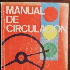 Libros antiguos: MANUAL DE NORMAS DE CIRCULACIÓN Y SEÑALES DE TRÁFICO - 1977. Lote 183464648