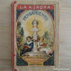 Libros antiguos: LA AURORA DEL PENSAMIENTO.PRUDENCIS SOLÍS MIGUEL.VALENCIA.LIBRO PRIMERO.. Lote 183496816