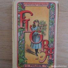 Libros antiguos: LIBRO FLORA.PALUZIE.P.PASCUAL DE SANJUAN.. Lote 183497151