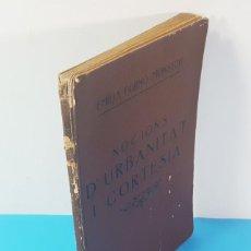 Libros antiguos: LIRBO DE URBANIDAD: NOCIONS D'URBANITAT I CORTESIA, EMILIA FURNO MONSECH 1930, RARO, VER DESCRIPCION. Lote 183547382