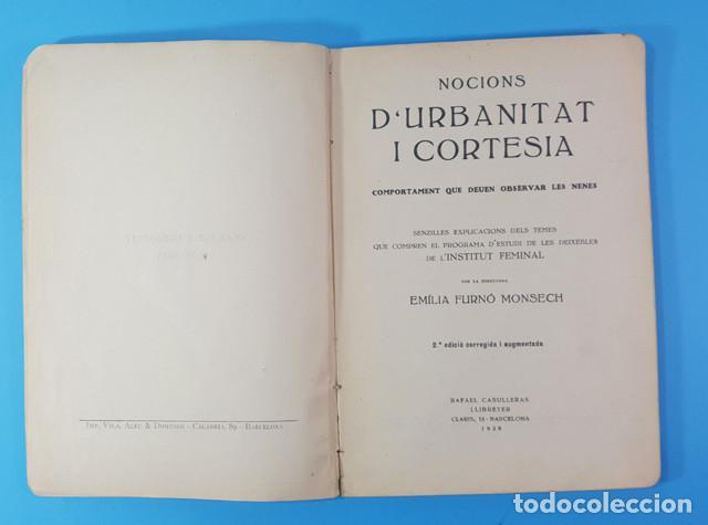 Libros antiguos: LIRBO DE URBANIDAD: NOCIONS DURBANITAT I CORTESIA, EMILIA FURNO MONSECH 1930, RARO, VER DESCRIPCION - Foto 4 - 183547382