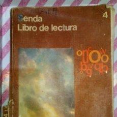 Libros antiguos: SENDA LIBRO DE LECTURA 4 CURSO EGB SANTILLANA 1976, CON DEFECTOS, VER FOTOS. Lote 183743923
