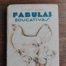 Libros antiguos: FABULAS EDUCATIVAS - EZEQUIEL SOLANA - EDIT. MAGISTERIO ESPAÑOL MADRID 1934. Lote 184342640