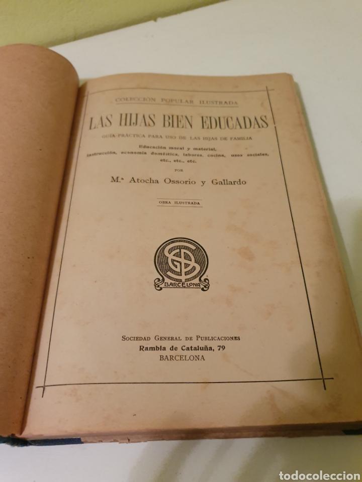 Libros antiguos: LIBRO ANTIGUO LAS HIJAS BIEN EDUCADAS M ATOCHA OSSORIO Y GALLARDO - Foto 4 - 184392971