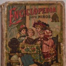 Libros antiguos: ENCICLOPEDIA PARA NIÑOS - EL PENSAMIENTO INFANTIL, MÉTODO DE LECTURA - SATURNINO CALLEJA AÑO 1903. Lote 184873071