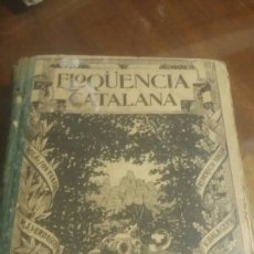 Libros antiguos: ELOQUENCIA CATALANA. FRANCESCH FAYOS ANTONY. 1917. Lote 185117236