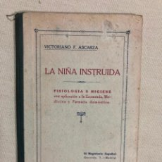 Libros antiguos: LA NIÑA INSTRUIDA, POR VICTORIANO F. ASCARZA. Lote 187180416