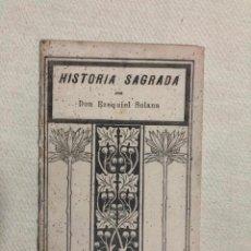 Libros antiguos: HISTORIA SAGRADA POR EZEQUIEL SOLANA. Lote 187181426