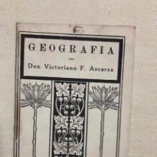 Libros antiguos: GEOGRAFÍA POR VICTORIANO F. ASCARZA. Lote 187181902