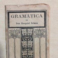 Libros antiguos: GRAMÁTICA POR EZEQUIEL SOLANA. Lote 187182646