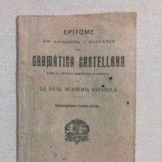 Libros antiguos: EPÍTOME DE ANALOGÍA Y SINTAXIS DE LA GRAMÁTICA CASTELLANA. Lote 187184376