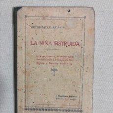 Libros antiguos: LA NIÑA INSTRUIDA, POR VICTORIANO F. ASCARZA. Lote 187186357