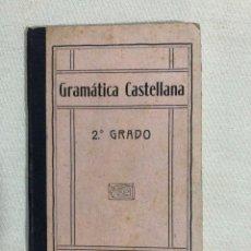 Libros antiguos: GRAMÁTICA CASTELLANA . Lote 187189272