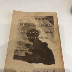 Libros antiguos: PETITES LLAVORS. Lote 187190341