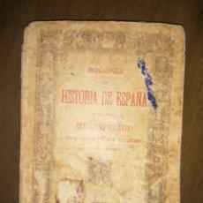 Libros antiguos: NOCIONES DE HISTORIA DE ESPAÑA, POR SATURNINO CALLEJA. Lote 188557673