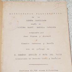Libros antiguos: DICCIONARIO TAQUIGRAFICO DE LA LENGUA CASTELLANA SISTEMA MARTI-ESCUELA CATALANA BARCELONA 1912. Lote 189486170