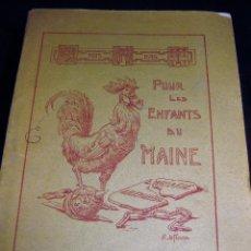 Libros antiguos: POUR LES INFANTS DU MAINE . LE MANS LIBRERIA A. RENARD - 1916 . LECTURA PARA NIÑOS EN FRANCES. Lote 189590850