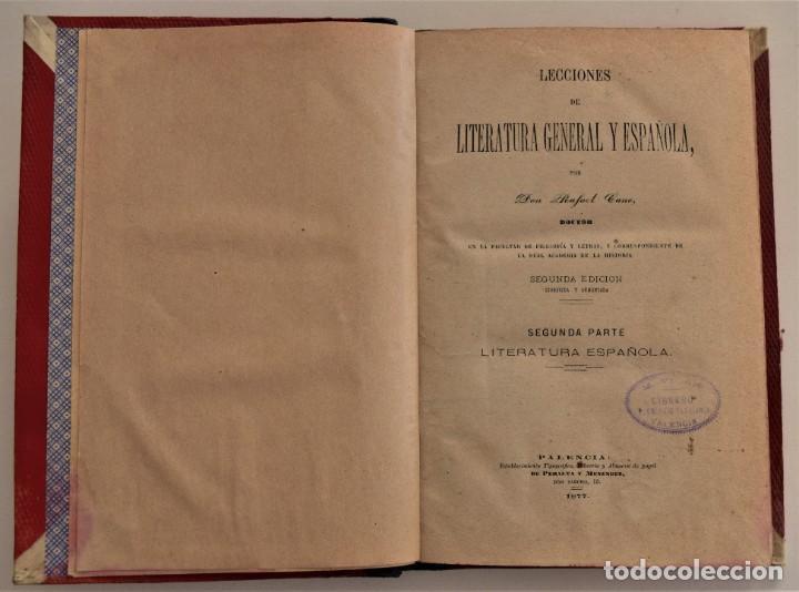 Libros antiguos: LECCIONES DE LITERATURA GENERAL Y ESPAÑOLA - 2º PARTE, LITERATURA ESPAÑOLA - R. CANO - PALENCIA 1877 - Foto 3 - 189958892