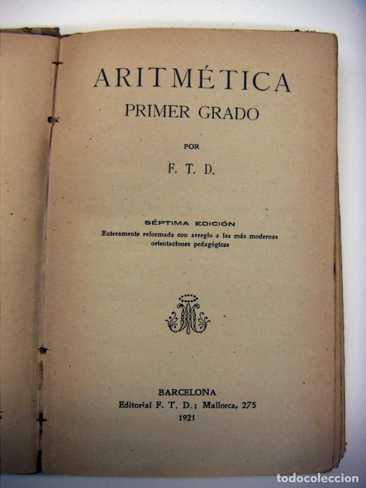 Libros antiguos: Libro Aritmetica Primer grado Ed. F.T.D. 1921 - Foto 2 - 190033267
