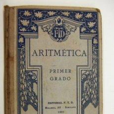 Libros antiguos: LIBRO ARITMETICA PRIMER GRADO ED. F.T.D. 1921. Lote 190033267