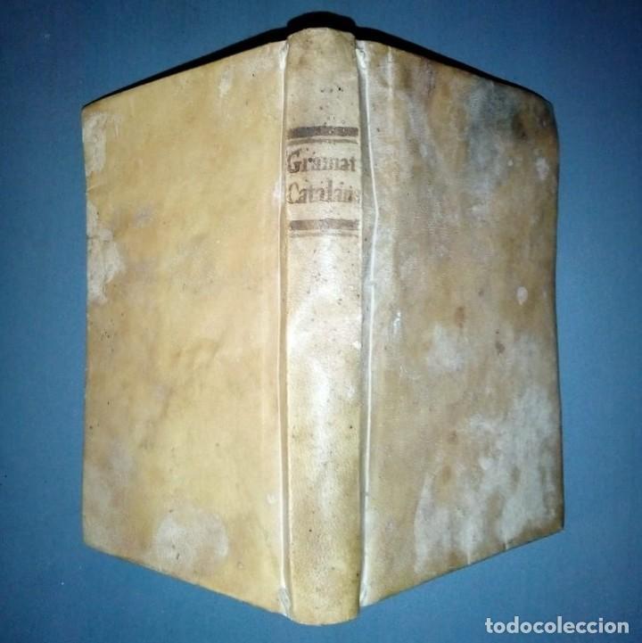 GRAMÁTICA Y APOLOGÍA DE LA LLENGUA CATHALANA. D.JOSEPH PAU BALLOT Y TORRES. 1814. PRIMERA EDICIÓ. (Libros Antiguos, Raros y Curiosos - Libros de Texto y Escuela)