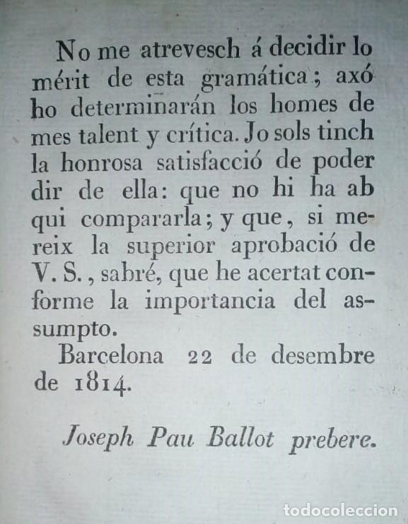 Libros antiguos: Gramática y apología de la Llengua Cathalana. D.Joseph Pau Ballot y Torres. 1814. Primera edició. - Foto 10 - 190166168