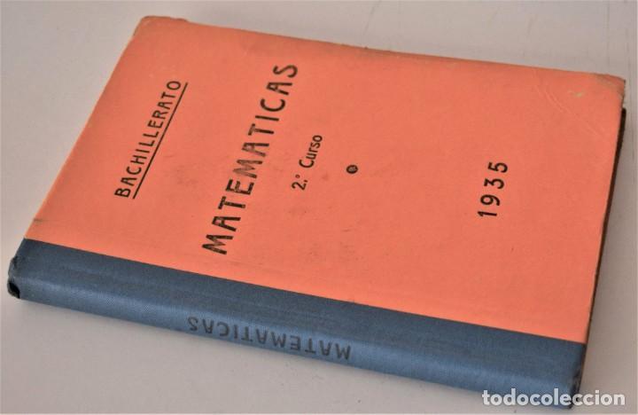 MATEMÁTICAS 2º CURSO - BACHILLERATO - AÑO 1935 - AMÓS SABRÁS GURREA - BARCELONA 1935 (Libros Antiguos, Raros y Curiosos - Libros de Texto y Escuela)