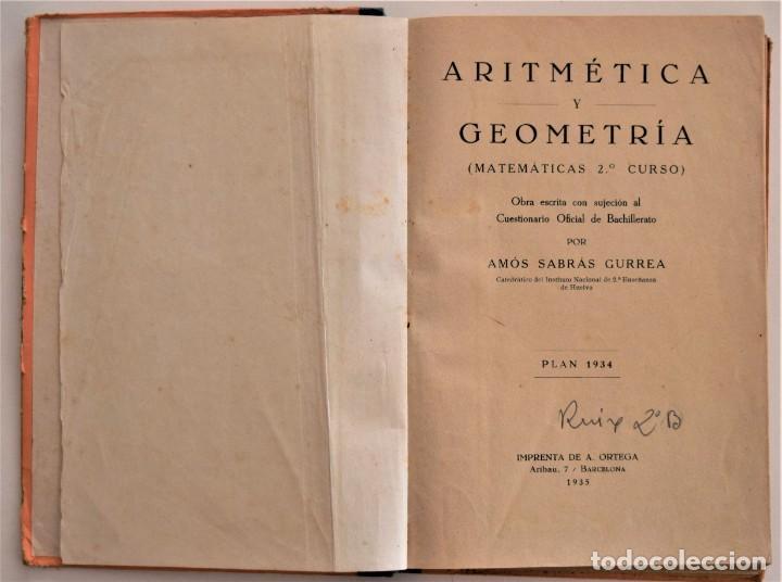 Libros antiguos: MATEMÁTICAS 2º CURSO - BACHILLERATO - AÑO 1935 - AMÓS SABRÁS GURREA - BARCELONA 1935 - Foto 3 - 190614672