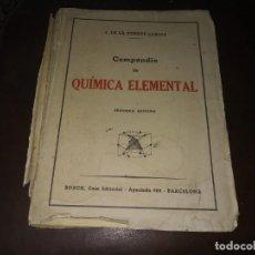 Libros antiguos: LIBRO ANTIGUO AÑO 1946 DE COMPENDIO QUIMICA ELEMENTAL BARCELONA BOSCH . Lote 190798833
