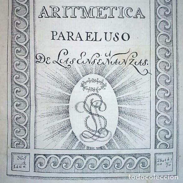 Libros antiguos: Principios de aritmética para el uso de las Señoritas Luisas de San Carlos. Libro manuscrito s.XVIII - Foto 6 - 191075011