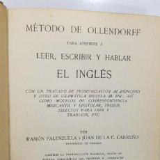 Libros antiguos: METODO DE OLLENDORFF PARA APRENDER LEER, ESCRIBIR Y HABLAR EL INGLES - AÑO 1900 PALENZUELA / CARREÑO. Lote 191101207