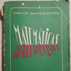 Libros antiguos: MATEMÁTICAS 2º CURSO BACHILLER - PLAN DE 1957. Lote 191311136