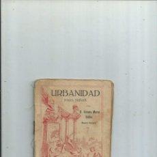 Libros antiguos: URBANIDAD PARA NIÑAS. VICENTE MARCO IBÁÑEZ. VALENCIA 1914. 1ª EDICIÓN. Lote 191397653