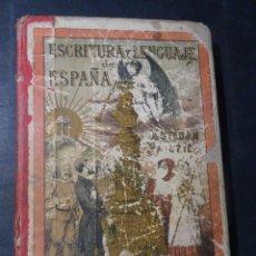 Libros antiguos: ANTIGUO LIBRO , ESCRITURA Y LENGUAJE DE ESPAÑA, ESTEBAN PALUZIE, VER FOTOS. Lote 191499257