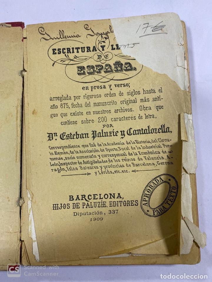 Libros antiguos: ESCRITURA Y LENGUAJE DE ESPAÑA. ESTEBAN PALUZIE. MADRID, 1909. PAGS: 296. FRONTISPICIO ROTO. - Foto 3 - 191769477