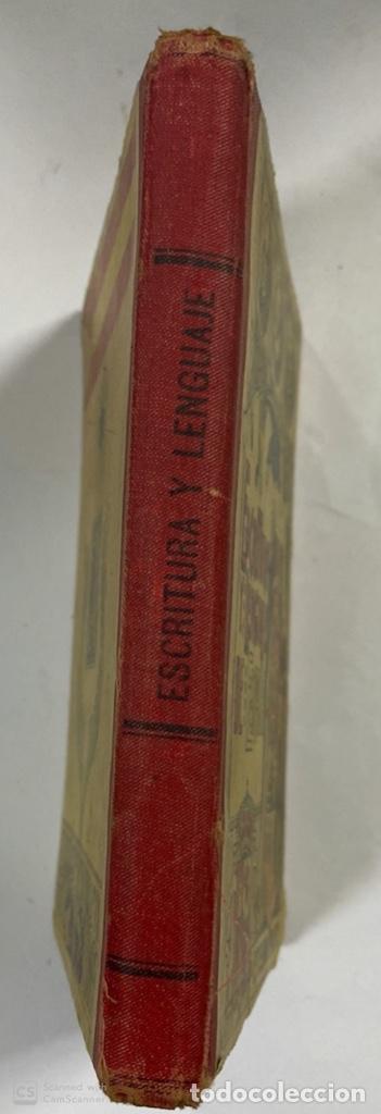 Libros antiguos: ESCRITURA Y LENGUAJE DE ESPAÑA. ESTEBAN PALUZIE. MADRID, 1909. PAGS: 296. FRONTISPICIO ROTO. - Foto 7 - 191769477