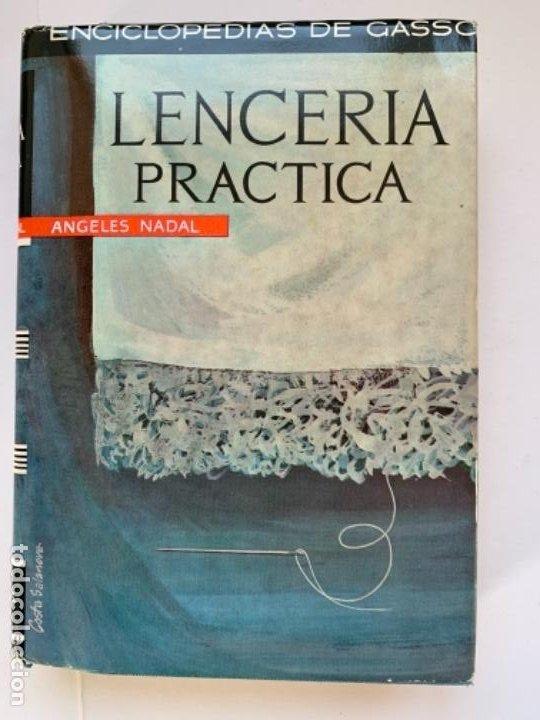 LENCERÍA PRÁCTICA (Libros Antiguos, Raros y Curiosos - Libros de Texto y Escuela)