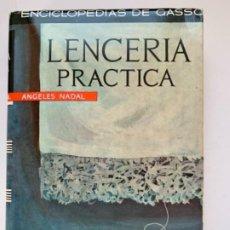 Libros antiguos: LENCERÍA PRÁCTICA . Lote 191775871