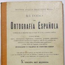 Libros antiguos: J. MARTÍNEZ MIER: MÉTODO DE ORTOGRAFÍA ESPAÑOLA, MADRID 1914. Lote 191791415
