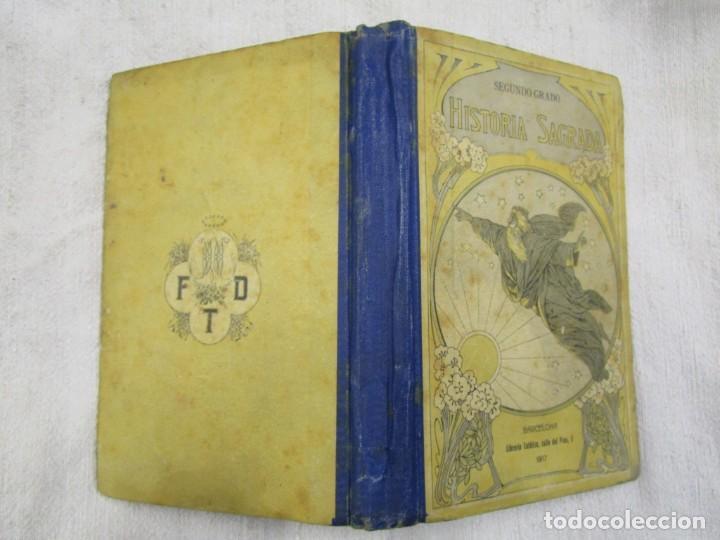 ESCUELA - HISTORIA SAGRADA 2º GRADO - EDI LIB. CATOLICA BARCELONA 1918, ILUSTRADA + INFO (Libros Antiguos, Raros y Curiosos - Libros de Texto y Escuela)