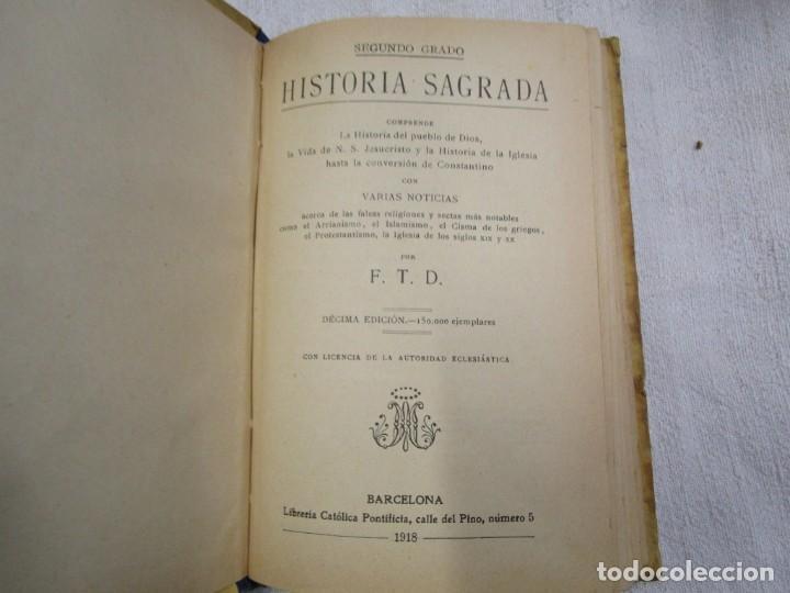 Libros antiguos: ESCUELA - HISTORIA SAGRADA 2º GRADO - EDI LIB. CATOLICA BARCELONA 1918, ILUSTRADA + INFO - Foto 2 - 191922111