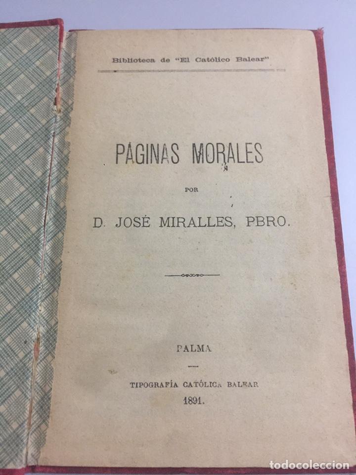 Libros antiguos: Páginas Morales por D. Jose Miralles 1891 - Foto 2 - 191955428