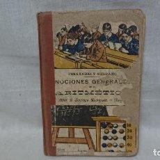Libros antiguos: ANTIGUO LIBRO DE TEXTO NOCIONES GENERALES ARITMÉTICA TEÓRICO - HIJOS DE SANTIAGO RODRÍGUEZ BURGOS . Lote 192049136