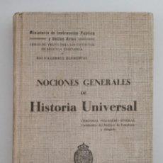 Libros antiguos: NOCIONES GENERALES DE HISTORIA UNIVERSAL. CRISTOBAL PELLEGERO SOTERAS. 1929. Lote 192619832