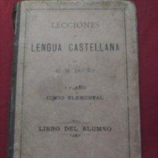 Libros antiguos: LENGUA CASTELLANA. PRIMER AÑO 1898. Lote 193634745