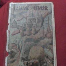 Libros antiguos: LA MANO DEL HOMBRE. 1936. Lote 193635555