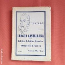 Libros antiguos: TRATADO DE LA LENGUA CASTELLANA 1935.. Lote 194217347